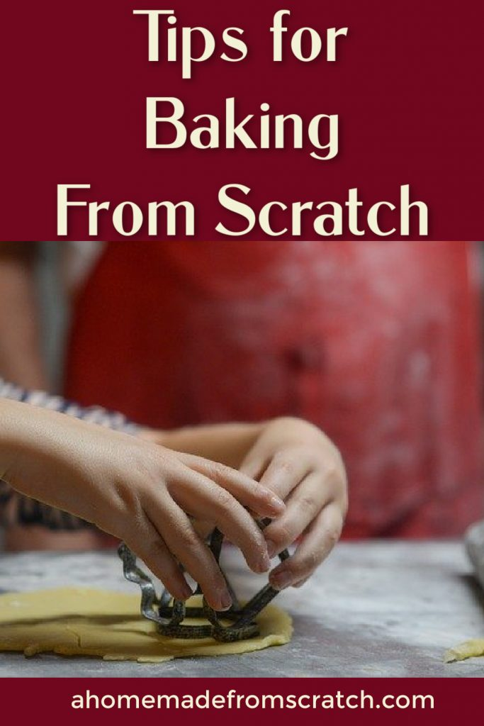 tips for baking from scratch